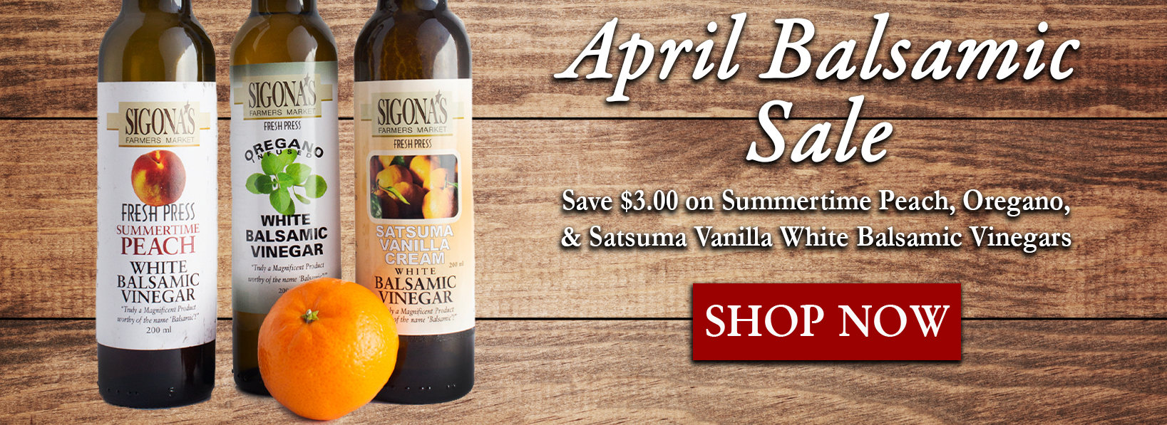 April Balsamic Sale
